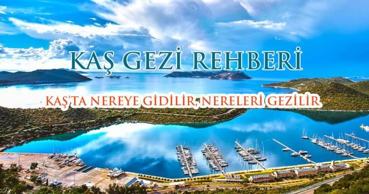 Kaş Gezi Rehberi
