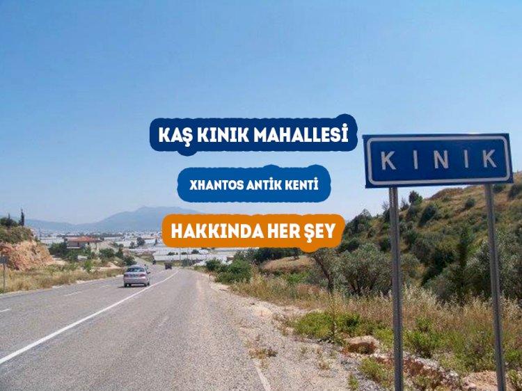 Kaş Kınık Mahallesi - Kınık (Xanthos ) Hakkında Her şey